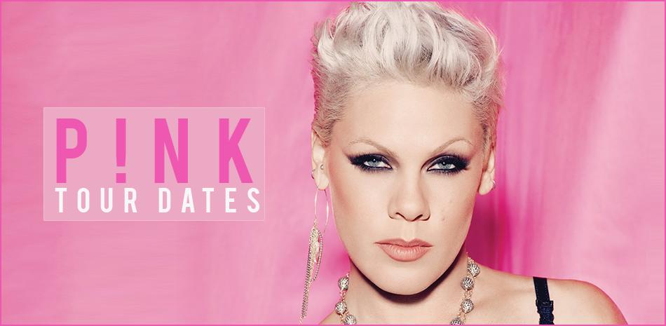 Pink Tour Dates